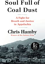 Download Soul Full of Coal Dust: A Fight for Breath and Justice in Appalachia PDF