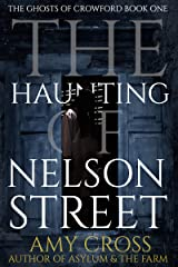 The Haunting of Nelson Street (The Ghosts of Crowford Book 1) Kindle Edition