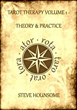 Tarot Therapy Volume 1; Tarot for the New Millenium