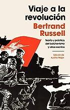Viaje a la revolución: Práctica y teoría del bolchevismo y otros escritos. Edición de Aurelio Major (Spanish Edition)
