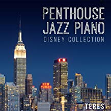 Penthouse Jazz Piano: Disney Collection