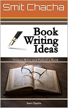 Book Writing Ideas: How to Write and Publish a Book (English Edition)