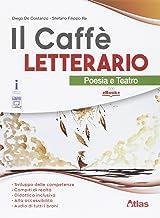 Permalink to Il caffè letterario. Poesia e teatro. Per le Scuole superiori. Con e-book. Con espansione online PDF