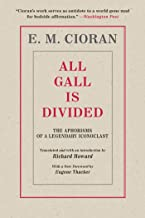 All Gall Is Divided: The Aphorisms of a Legendary Iconoclast