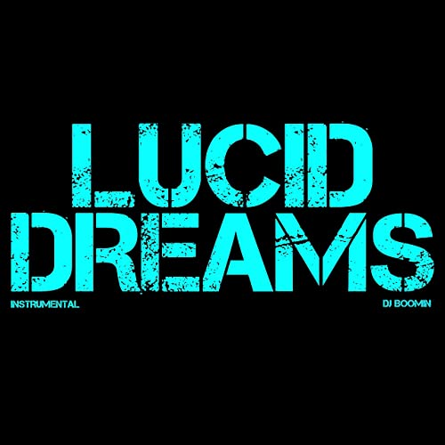Lucid Dreams by DJ Boomin on Amazon Music - Amazon com