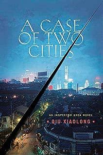 A Case of Two Cities: An Inspector Chen Novel (Inspector Chen Cao Book 4)