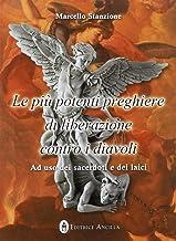 Permalink to Le più potenti preghiere di liberazione contro i diavoli. Ad uso dei sacerdoti e dei laici PDF