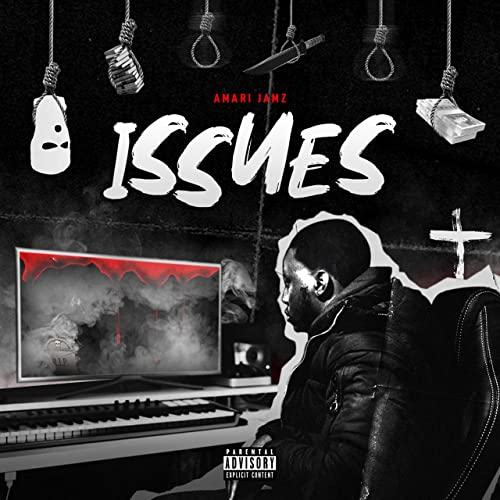 Issues [Explicit] by Amari Jamz on Amazon Music - Amazon com