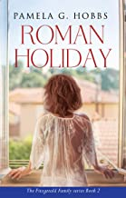 Roman Holiday (The Fitzgerald Family Series Book 2)