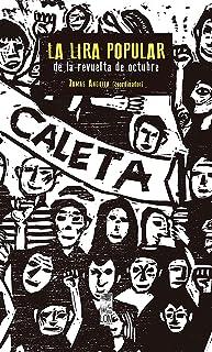 La Lira popular de la revuelta de octubre (Spanish Edition)