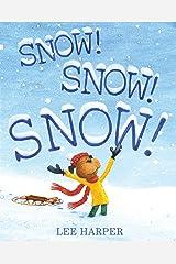 Snow! Snow! Snow! Kindle Edition