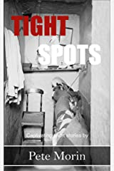 Tight Spots: Captivating short stories Kindle Edition