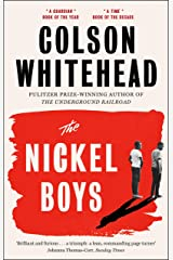 The Nickel Boys: Winner of the Pulitzer Prize for Fiction 2020 Kindle Edition