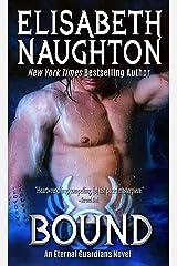 Bound (Eternal Guardians Book 6) Kindle Edition