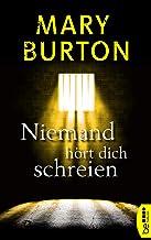 Niemand hört dich schreien: Psychothriller (Die Richmond-Reihe - Romantic Suspense 2) (German Edition)