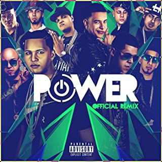 Power (Remix) [feat. Daddy Yankee, Kendo Kaponi, Gotay El Autentiko, Pusho, Alexio, D Ozi, Almighty, Ozuna & Anuel Aa] [Explicit]