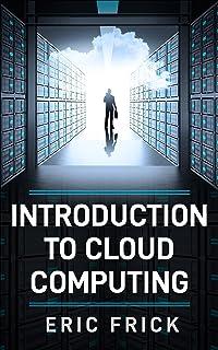 Introduction to Cloud Computing (English Edition)