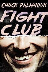Fight Club: A Novel Kindle Edition