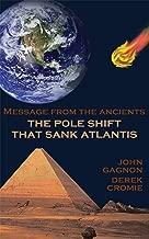 The Pole Shift That Sank Atlantis