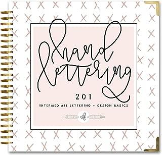 Hand Lettering 201: Intermediate Lettering and Design Basics