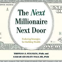 Best the millionaire next door by tom stanley 1996 Reviews