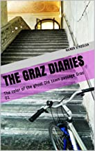 The Graz Diaries: The color of the ghost     Old town passage Graz 01 (English Edition)