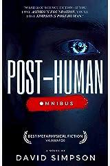 Post-Human Omnibus: A Science Fiction Novel (Post-Human Series) Kindle Edition