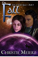 The Fall (Tales of Tolari Space Book 3) Kindle Edition