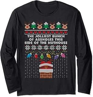 Jolliest Bunch Of Assholes Ugly Sweater Santa Funny Xmas Long Sleeve T-Shirt