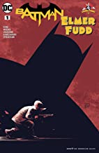 Batman/Elmer Fudd Special (2017) #1 (DC Meets Looney Tunes (2017-2018)) (English Edition)
