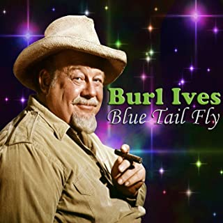 Best burl ives blue tail fly Reviews