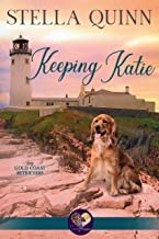Keeping Katie (The Gold Coast Retrievers Book 14)