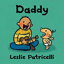 Daddy (Leslie Patricelli Board Books)