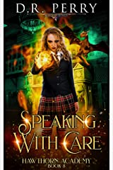 Speaking with Care (Hawthorn Academy Book 8) Kindle Edition