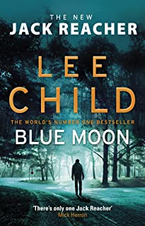 Blue Moon: (Jack Reacher 24) (English Edition)