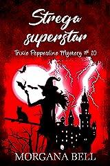 Strega superstar: Trixie Pepperdine Mystery Formato Kindle