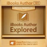 iBooks Author Course 101 By macProVideo