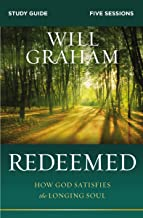 Redeemed Study Guide: How God Satisfies the Longing Soul
