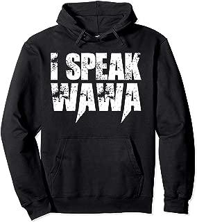 I Speak Wawa Funny Hoodie