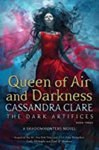 Cover image of Queen of Air and Darkness by Cassandra Clare