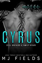 Cyrus: Steel brothers - A Family Affair (A Men of Steel Book 2)