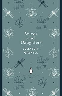 Wives and Daughters: Elizabeth Gaskell