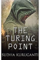 The Turing Point: An interactive YA sci-fi novella Kindle Edition