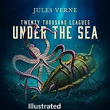 Twenty Thousand Leagues Under the Sea Illustrated