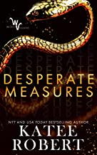 Desperate Measures (Wicked Villains Book 1)