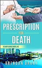 Prescription for Death: A Davey Raynes Novel #2