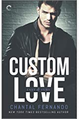 Custom Love (Fast & Fury Book 3) Kindle Edition