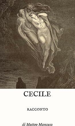 Cecile: Racconto