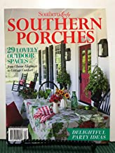 Southern Lady Southern Porches Magazine 2019 (92) Outdoor Spaces *** plus free gift ***