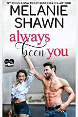 Always Been You (A Whisper Lake Romance Book 2) Kindle Edition
